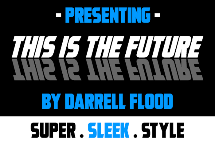 This Is The Future Font poster