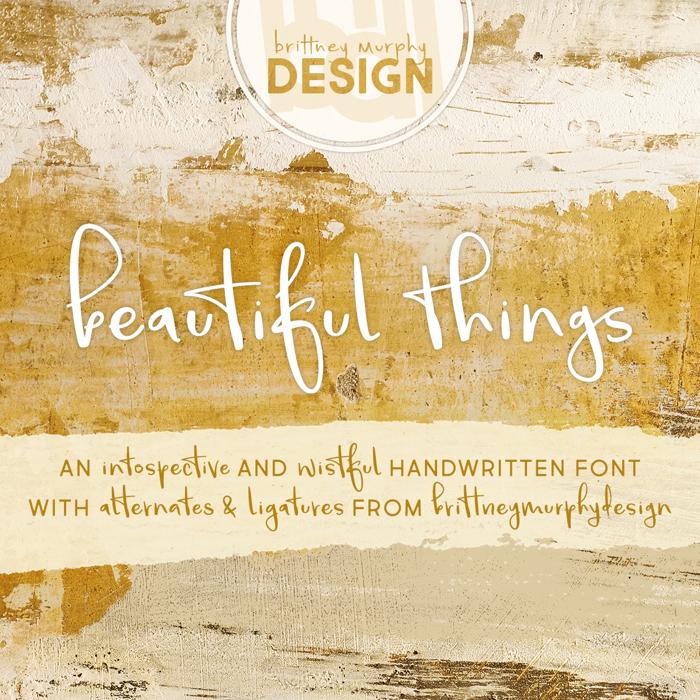 Beautiful Things Font poster