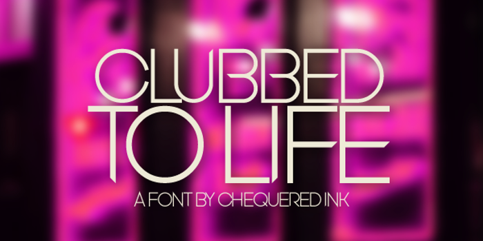 Clubbed to Life Font