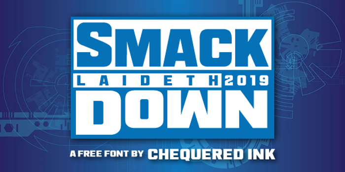 Smack Laideth Down 2019 Font
