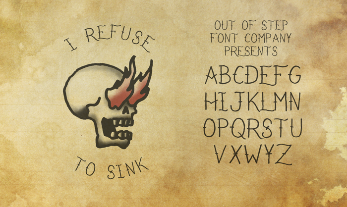 I Refuse To Sink Font poster