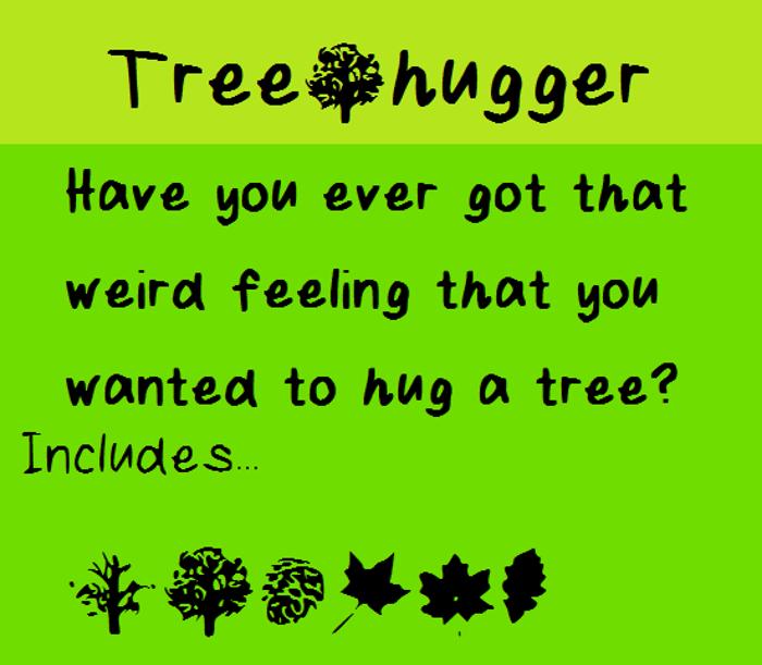 Tree Hugger Font poster