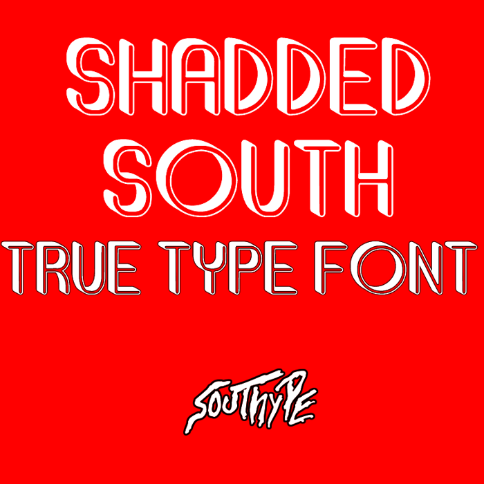 Shadded South Font poster