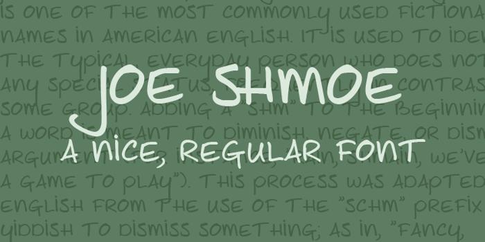 Joe Shmoe Font poster
