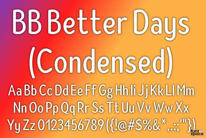 BB Better Days - Condensed Font poster