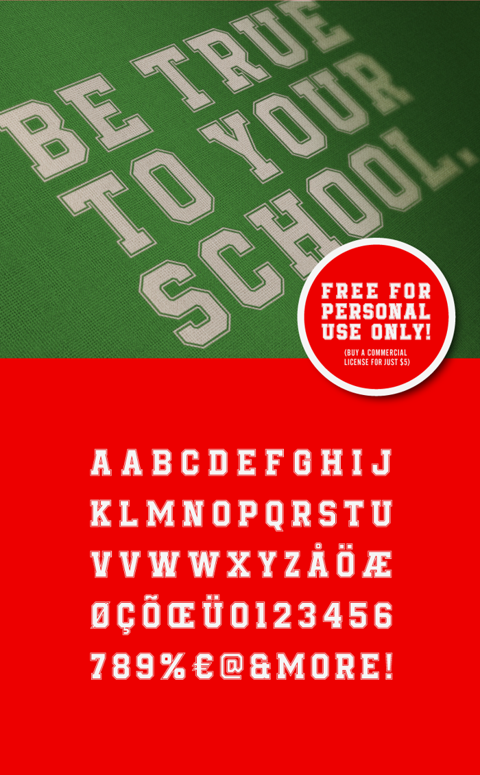 Be True To Your School Font poster