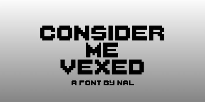ConsiderMeVexed Font poster