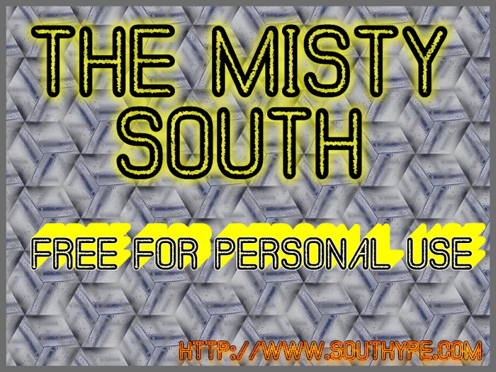 The Misty South St Font poster