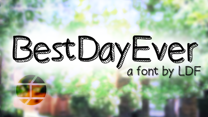 Best Day Ever Font poster