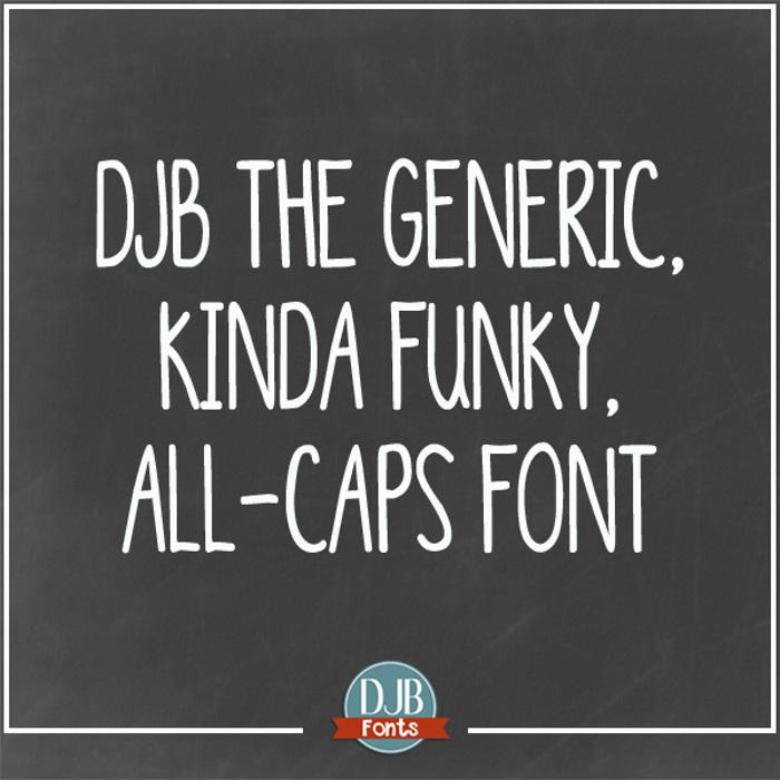 DJB Generic Kinda Funky All Cap Font poster