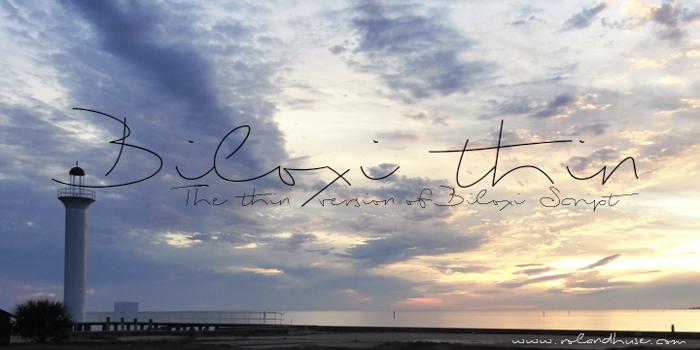 Biloxi Thin Font poster