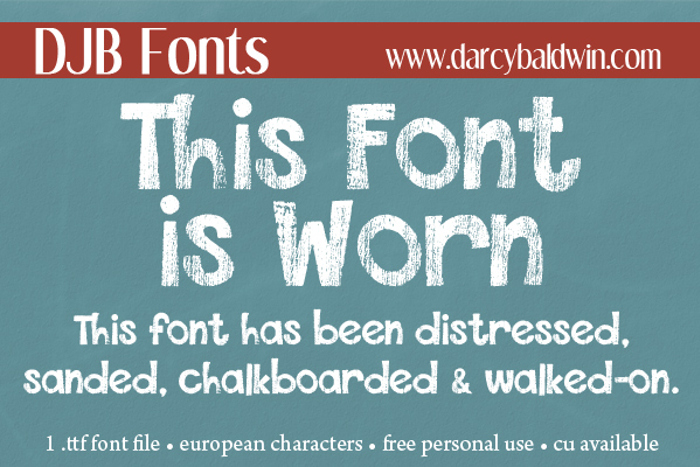 DJB This Font is Worn poster