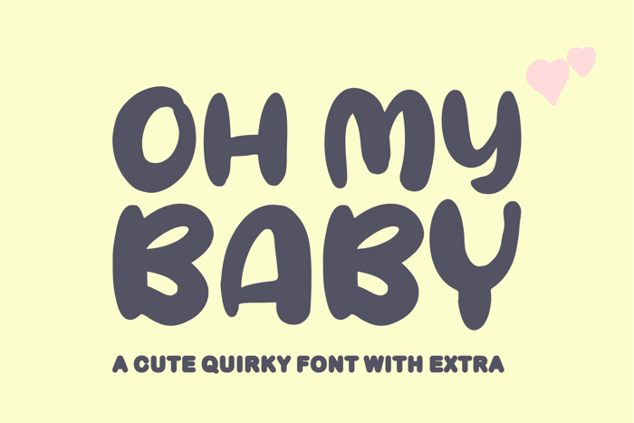 Oh My Baby Font poster