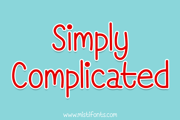 Simply Complicated Font poster