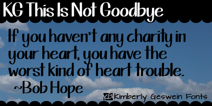 KG This Is Not Goodbye Font poster