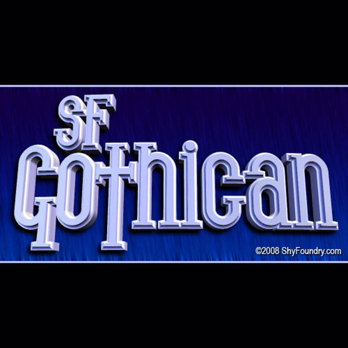 SF Gothican Font poster