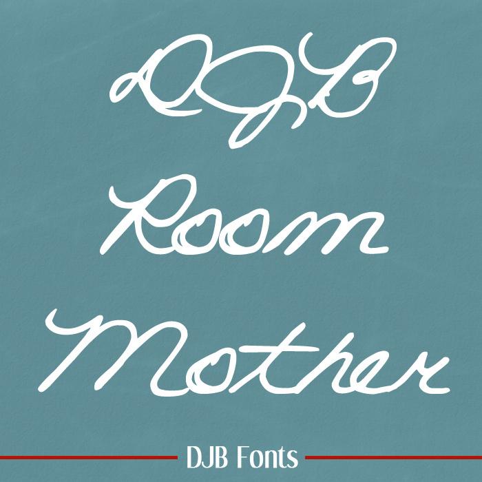 DJB ROOM MOTHER script Font poster