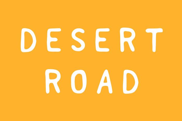Desert Road Font poster