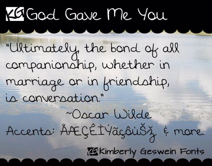 KG God Gave Me You Font poster