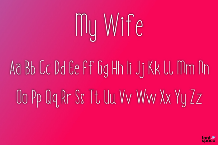 My Wife Font poster