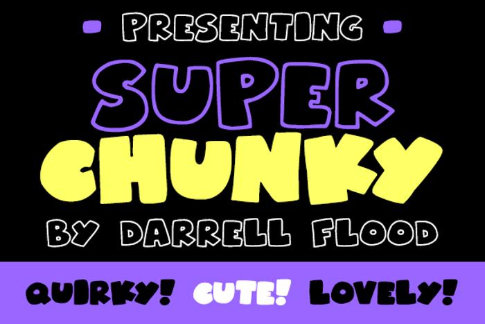 Superchunky Font