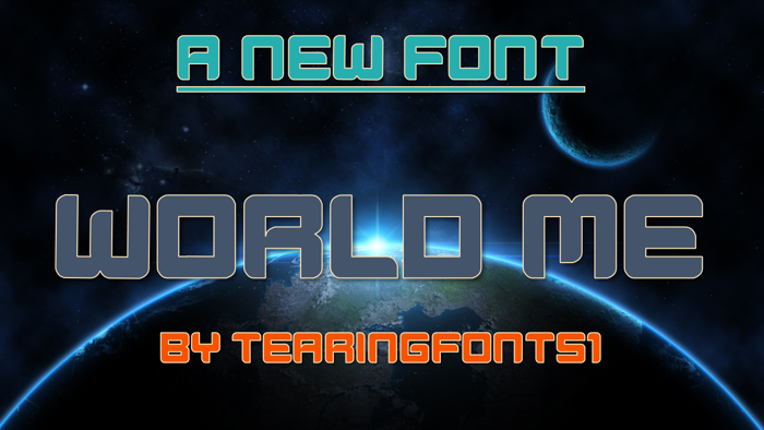 World Me Font poster