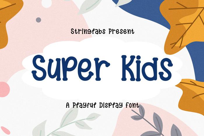 Super Kids Font poster