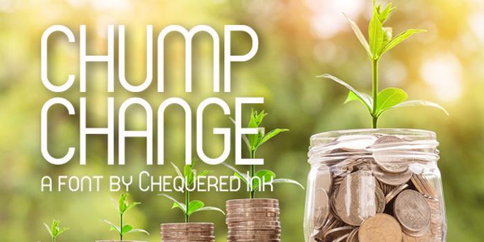 Chump Change Font poster