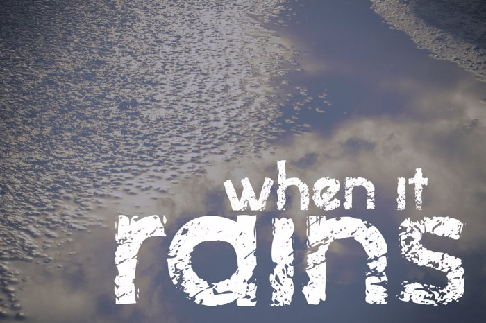 when it rains Font poster