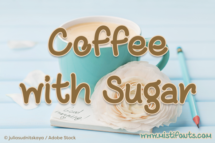 Coffee with Sugar Font poster
