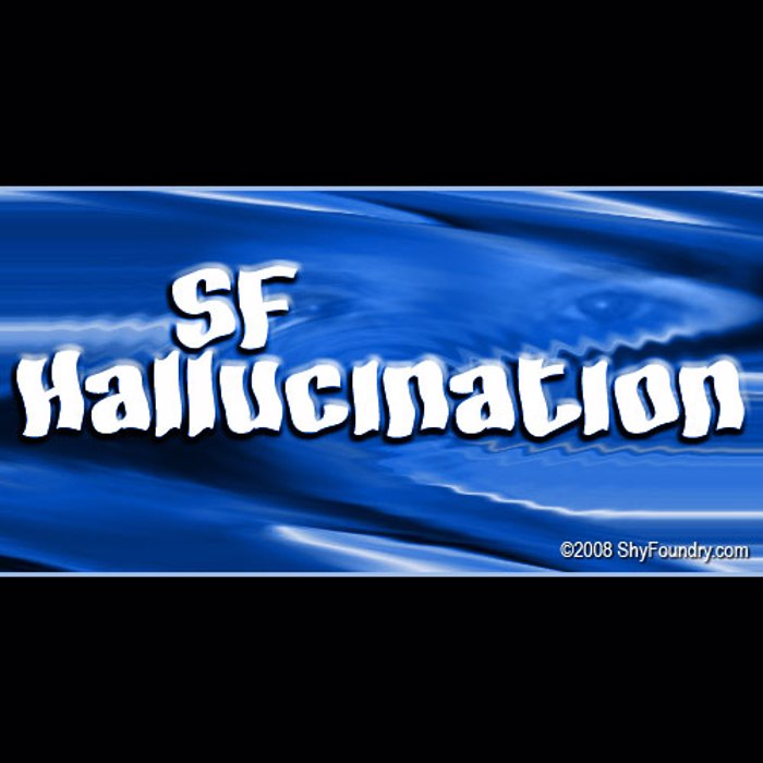 SF Hallucination Font poster