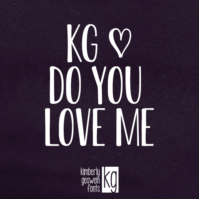 KG Do You Love Me Font poster