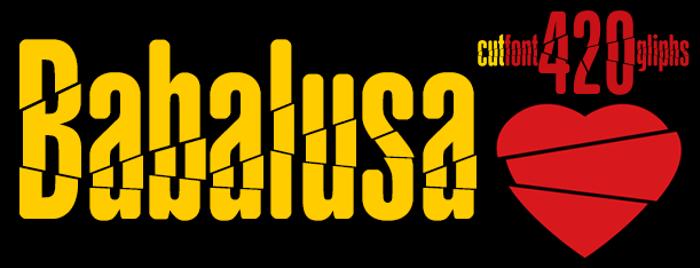Babalusa Cut Font poster