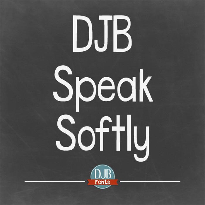 DJB Speak Softly Font poster