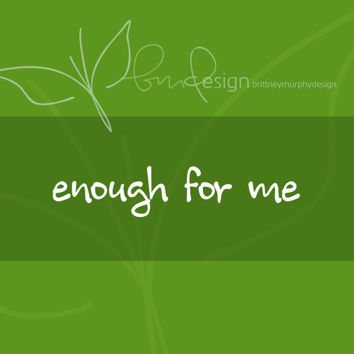 enough for me Font poster