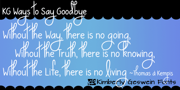 KG Ways to Say Goodbye Font poster