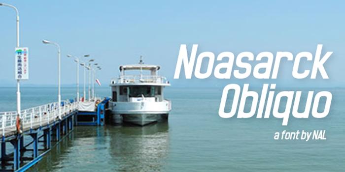 Noasarck Obliquo Font poster