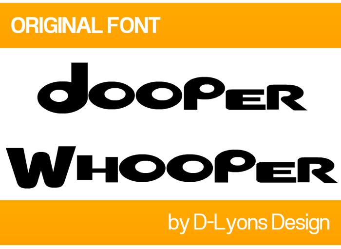 Dooper Whooper Font poster