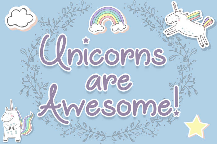 Unicorns are Awesome Font poster