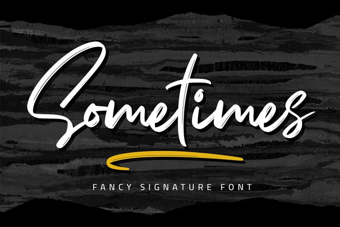 Sometimes Font poster