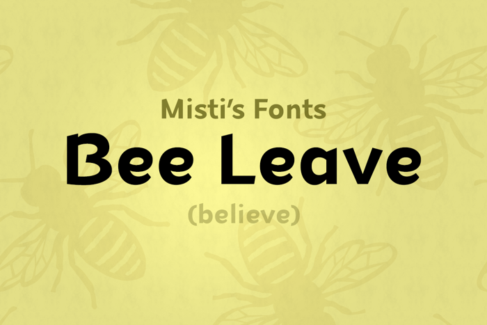 Bee Leave Font poster