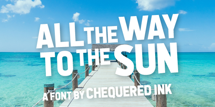 All the Way to the Sun Font poster