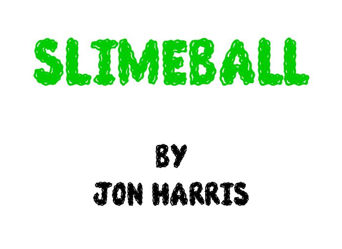 Slimeball Font poster