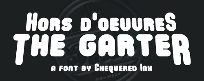 Hors D'oeuvres The Garter Font poster