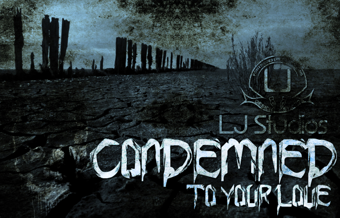 Condemned to your love Font poster
