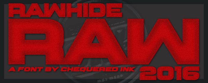 Rawhide Raw 2016 Font poster