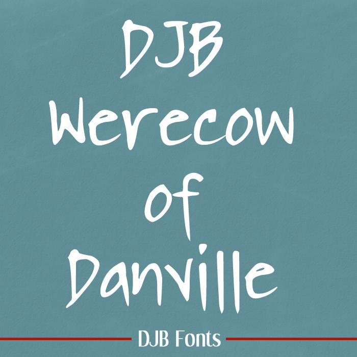 DJB WERECOW OF DANVILLE Font poster