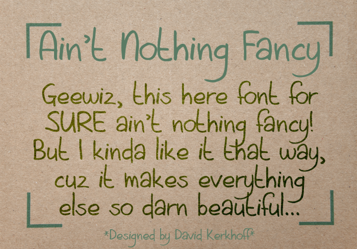 Aint Nothing Fancy Font poster