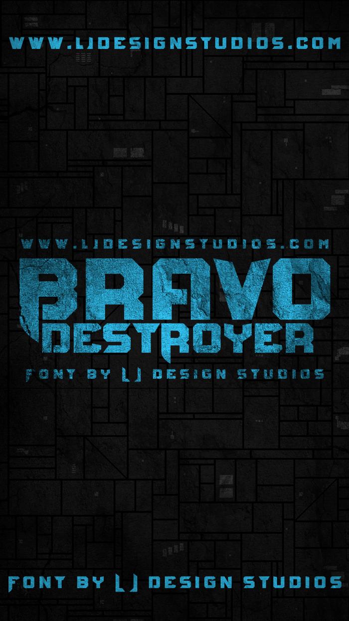 Bravo Destroyer Font poster