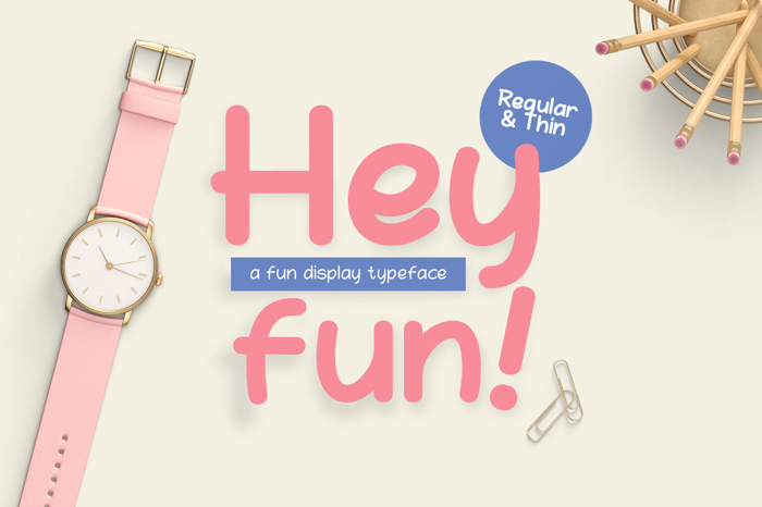 Hey Fun Font poster